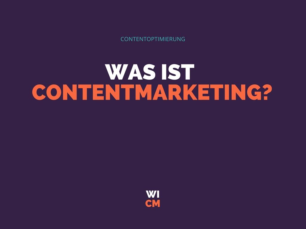 Was ist Contentmarketing