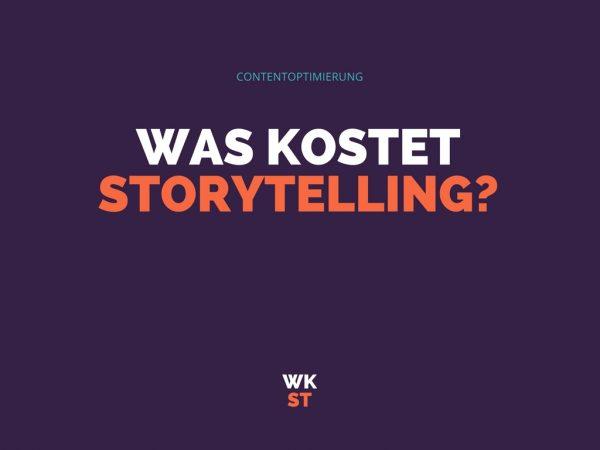 Was kostet Storytelling