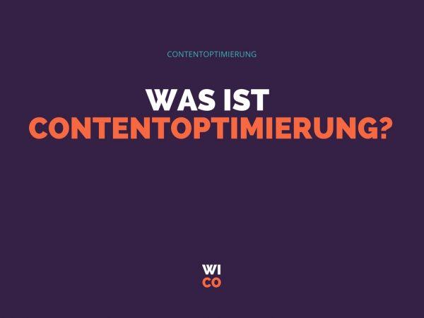 Was ist Contentoptimierung
